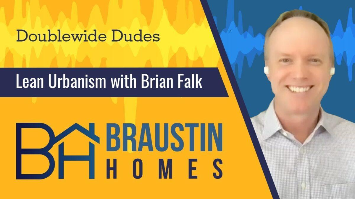 Sustainable Communities through Lean Urbanism Podcast with Brian Falk