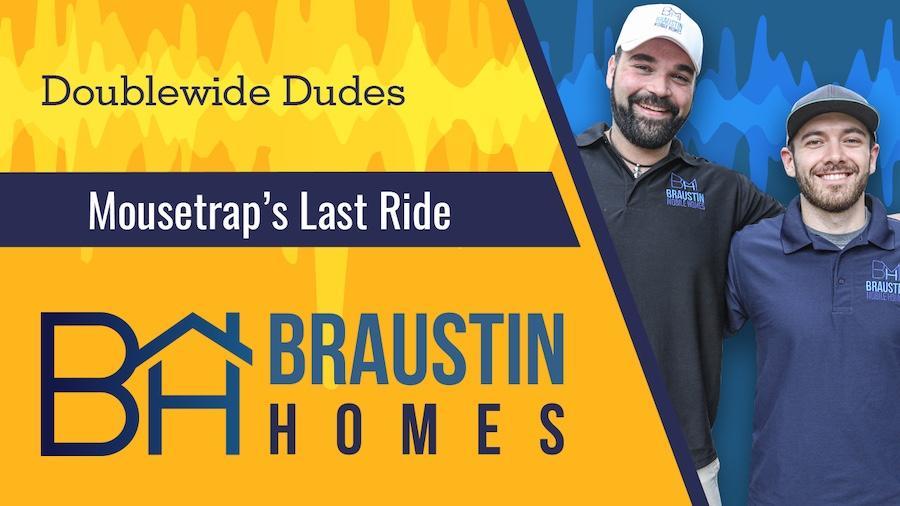 Thumbnail for Doublewide Dudes Last Mousetrap Episode